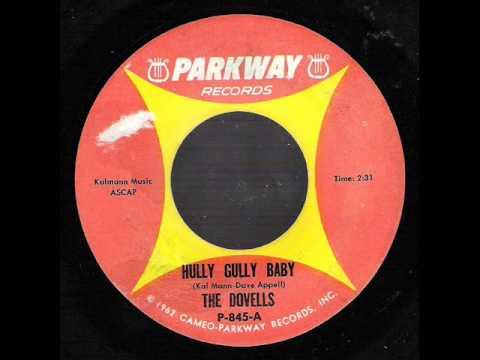 Hully Gully Baby -  Dovells