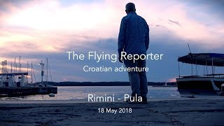 Flying in Europe Part 5 - Rimini to Pula - The Flying Reporter