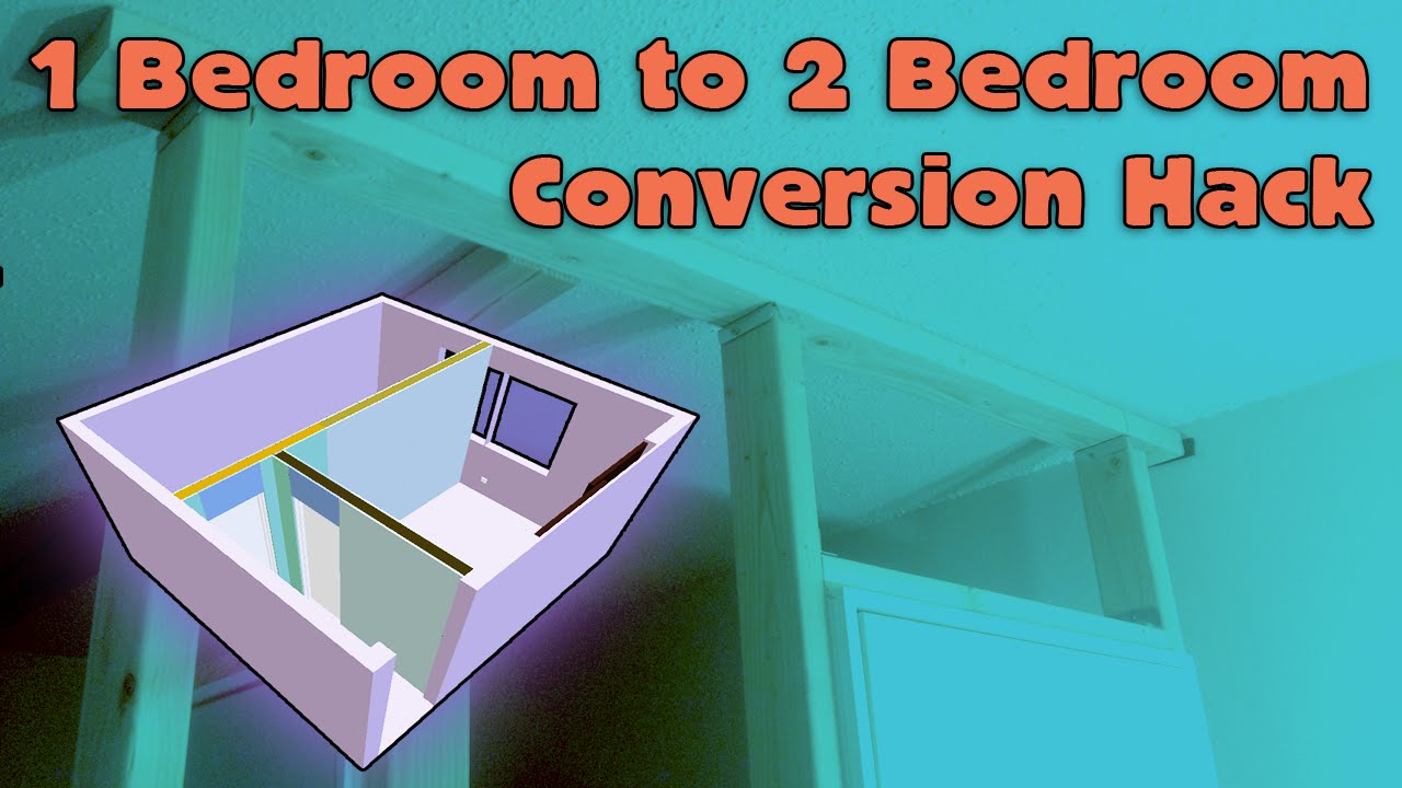 1 Bedroom To 2 Bedroom House Hack Youtube