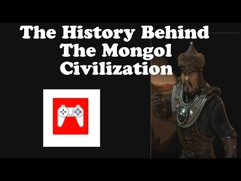 Civilization 6: The History Behind The Mongol Civilization (The Real Name Of Genghis Khan?)
