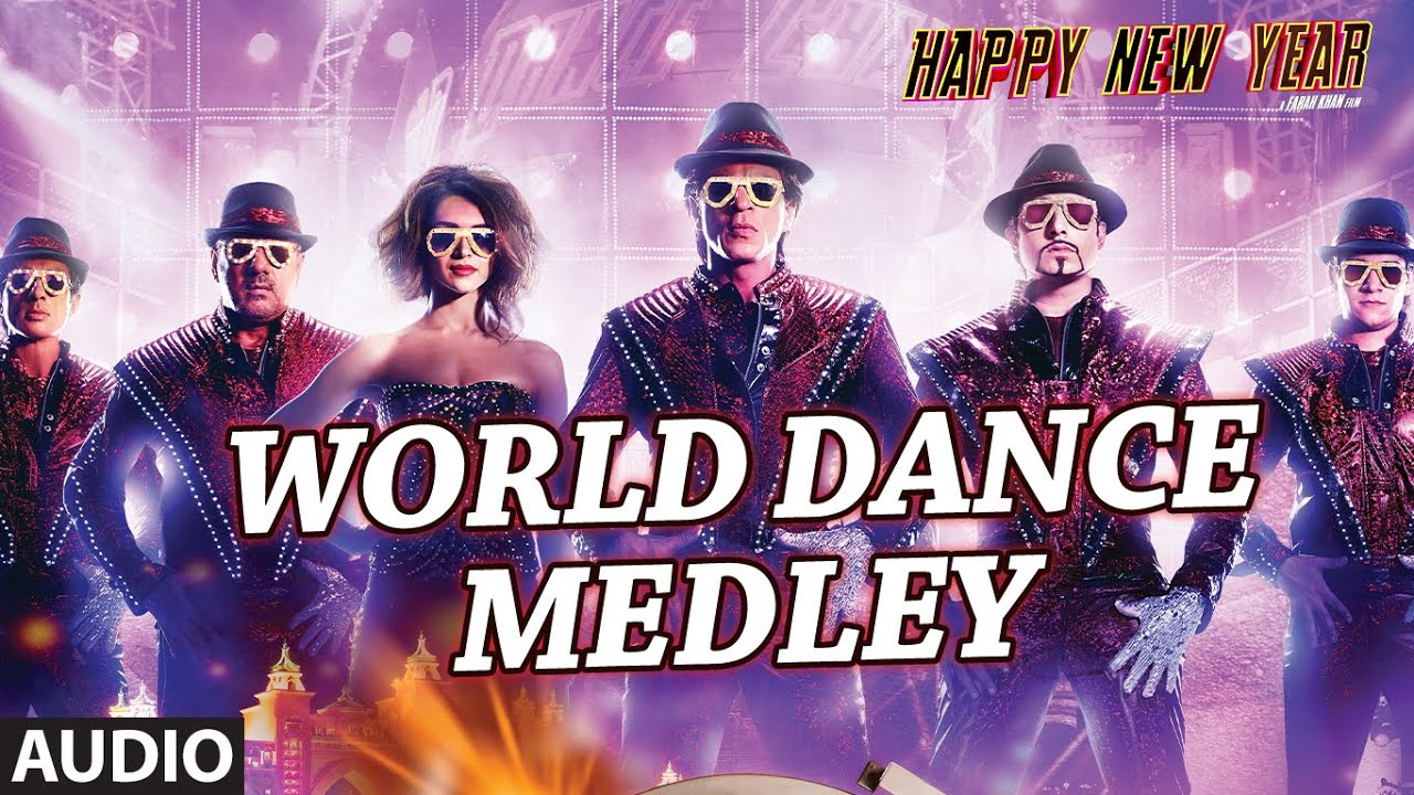 official world dance medley full video song happy new year
