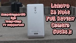 Lenovo K6 Note Review | Camera Kinda Sucks !!