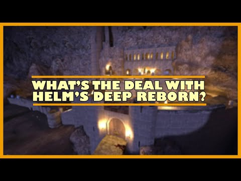 What's The Deal With Helm's Deep Reborn?