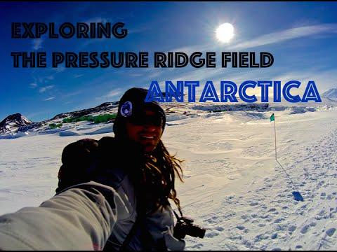 Exploring the Pressure Ridge Field: Antarctica