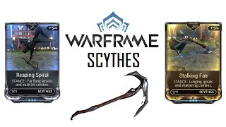 Warframe Stances - Reaping Spiral & Stalking Fan (Scythes)