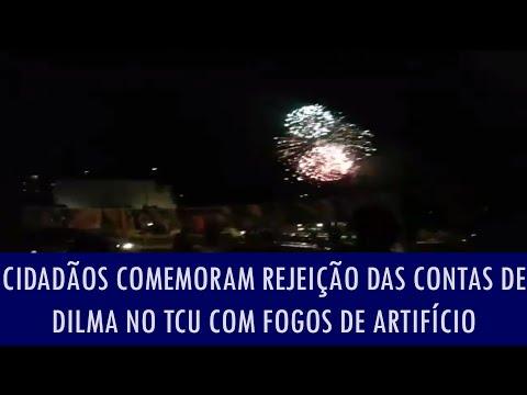 Cidadãos comemoram rejeição das contas de Dilma no TCU com fogos de artifício