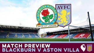 MATCH PREVIEW | Blackburn v Aston Villa