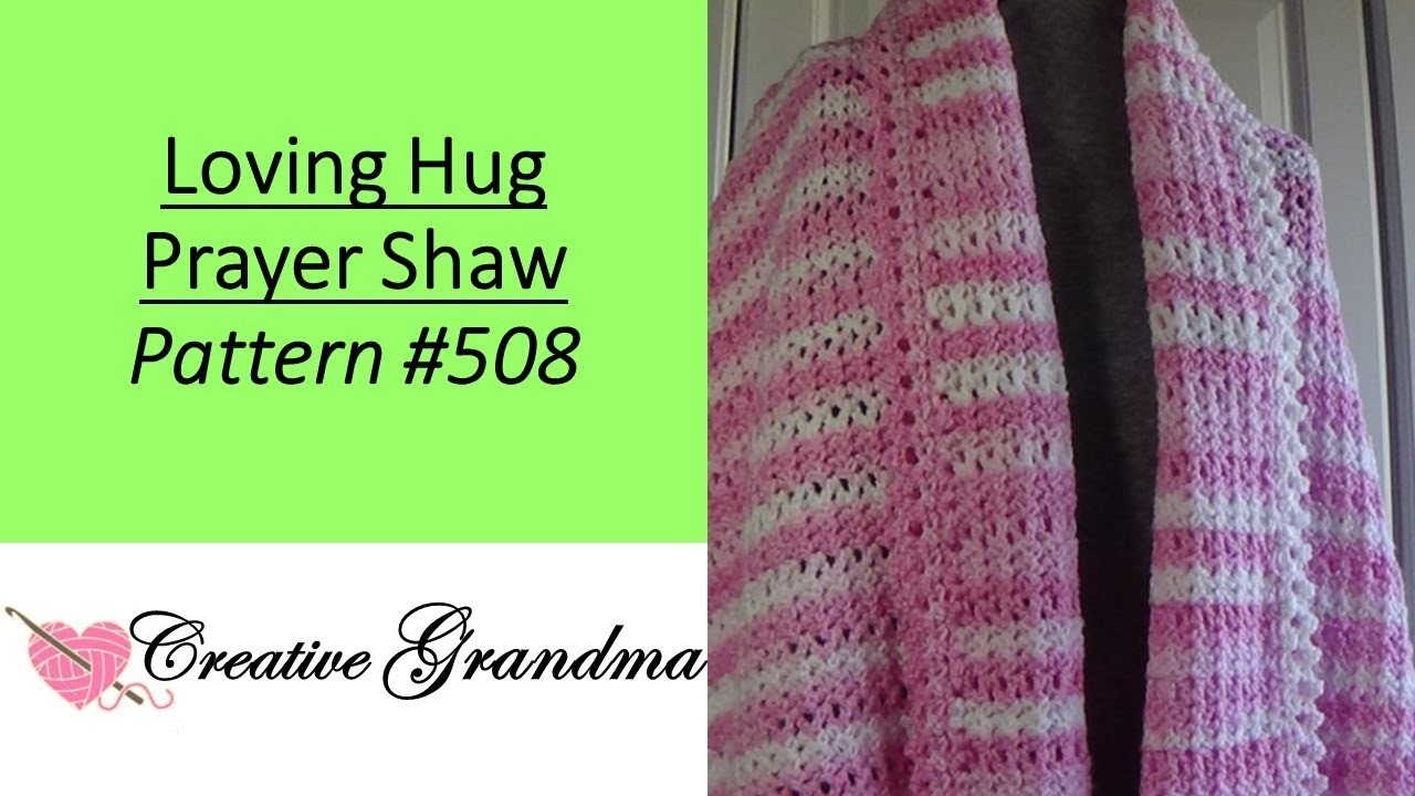 Loving Hug Prayer Shawl Pattern # 508 FREE PATTERN in Honor of Breast  Cancer Awareness