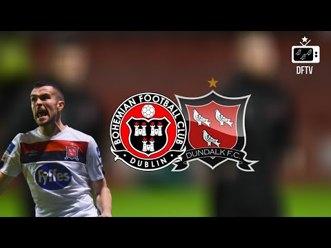 Bohemians D. Dundalk FC Goals And Highlights