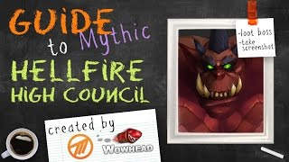 Hellfire High Council Mythic Guide by Method