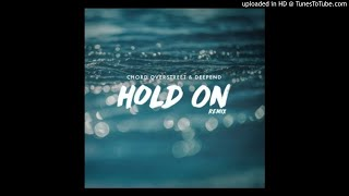 Cover images Chord Overstreet- Hold On (AC Remix)