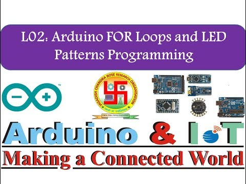 L02: For Loop In Arduino & LED Interfacing