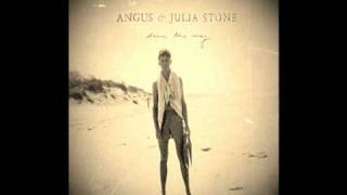 Angus And Julia Stone Draw Your Swords