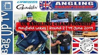 UK Angling Championship 2019 | Hayfield Lakes | Round 2 | BagUpTV | Live Match Footage