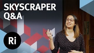 Q&A: How Are Skyscrapers Engineered? - with Roma Agrawal