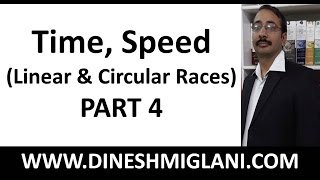 Best Time Speed ( Linear and Circular Races) Part 4 Tricks and Shortcuts