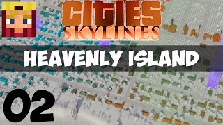 Cities Skylines Heavenly Island: Part 2 - New Tile Expansion (Gameplay LP 1080p/60)