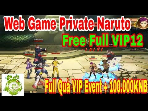 Web Game Private Naruto | Free Full VIP12 - Quà VIP Event + 100.000KNB + Quà Tân Thủ