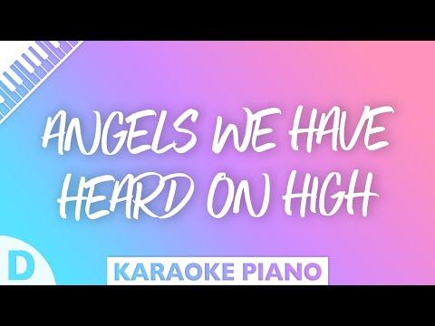 Angels We Have Heard On High (Piano Karaoke Instrumental) Key Of D