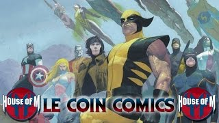 Le Coin Comics - House of M