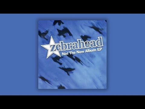 Zebrahead - Not The New Album E.P. - Full E.P. Stream Mp3