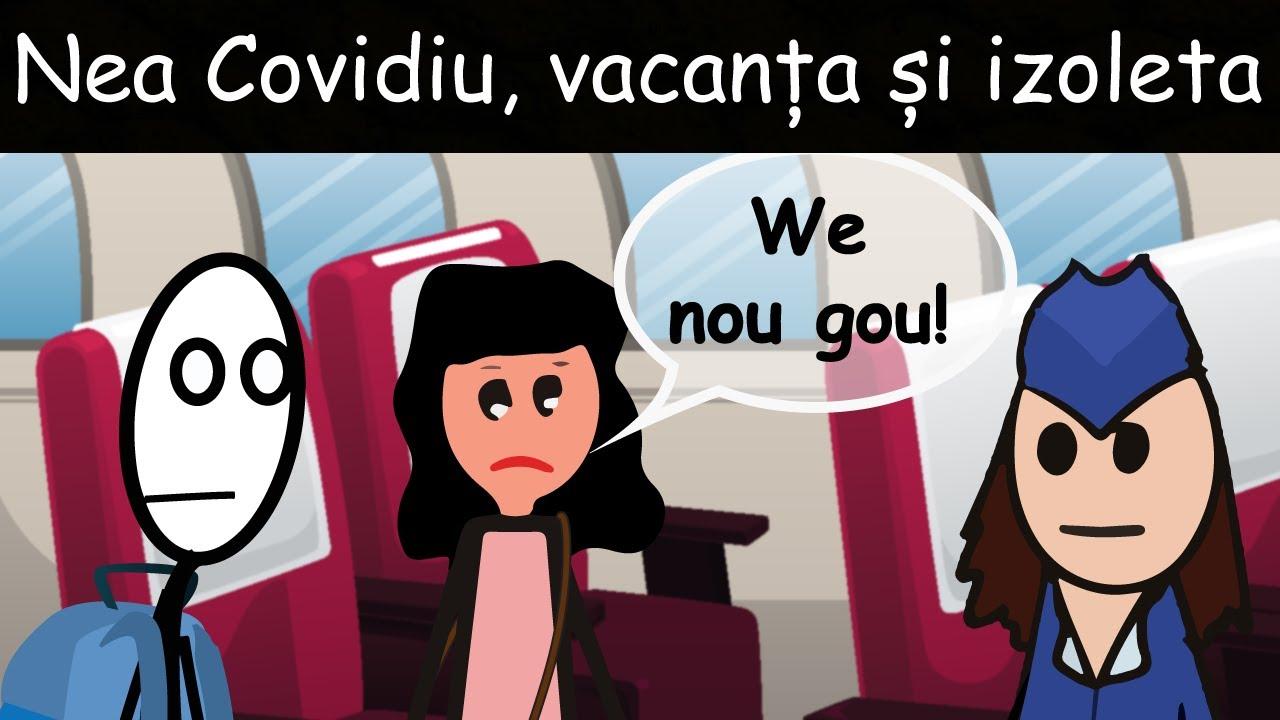 Nea Covidiu', Vacanța Și Izoleta
