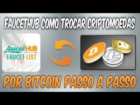FAUCETHUB COMO TROCAR CRIPTOMOEDAS POR BITCOIN