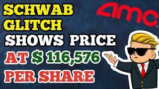 AMC Stock - WTF: SCHWAB Problem Reveals Cost At $ 116,576 A Share  | NewsBurrow thumbnail