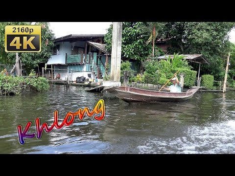 Khlong Tour, Bangkok - Thailand 4K Travel Channel