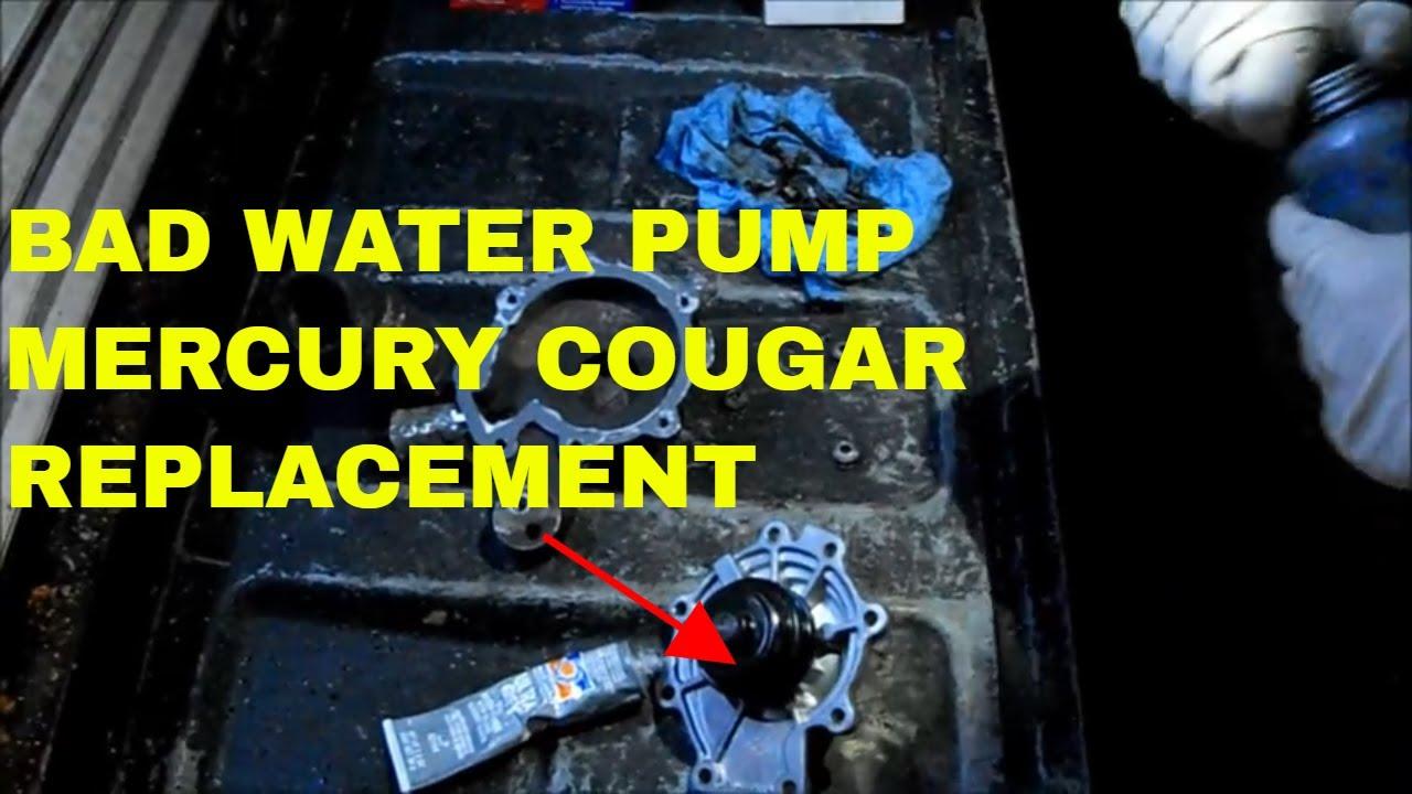 1999 Mercury Cougar Water Pump Youtube Engine Compartment Diagram Bad