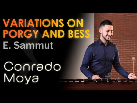 Variations on Porgy and Bess - Eric Sammut. Conrado Moya, marimba