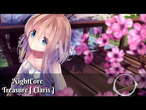※※ NightCore  Treasure [ Claris ] ※※