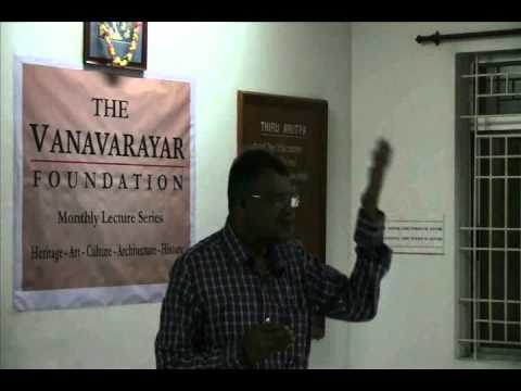 THE VANAVARAYAR FOUNDATION MONTHLY LECTURE SERIES 7