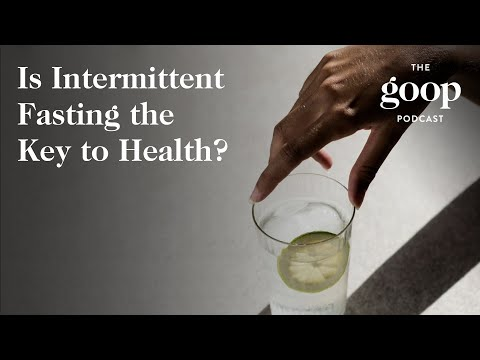 Is Intermittent Fasting the Key to Health? with Valter Longo | The goop Podcast
