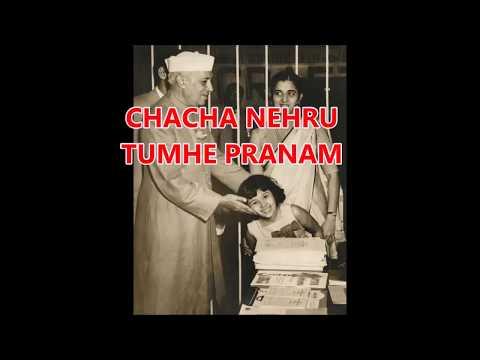 CHACHA NEHRU TUMHE PRANAAM -Ultimate Children,s Day Song