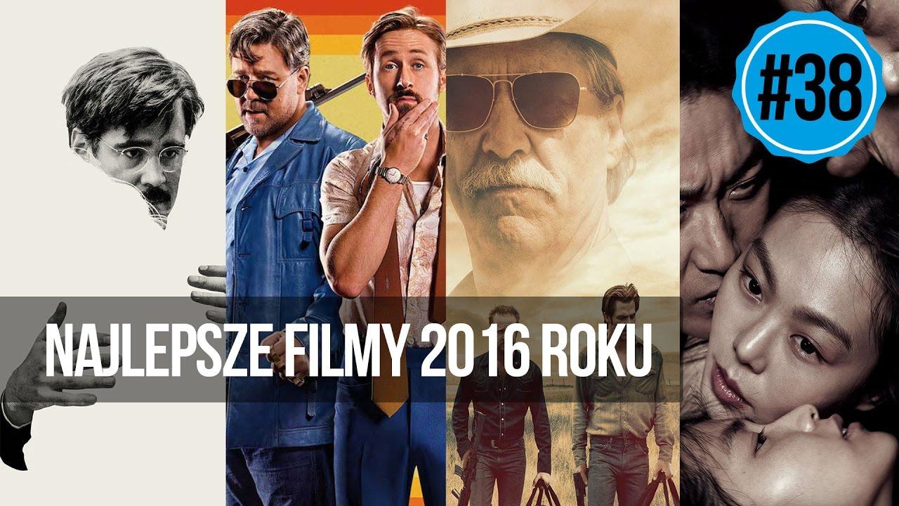 #38 Najlepsze filmy 2016 roku