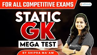 Mega Test | For All Competitive Exams | Static GK by Shipra Ma'am