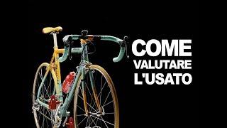 CICLISMO: Come Valutare le Bici Usate