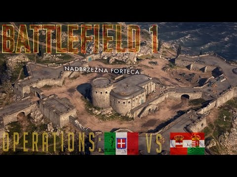 BATTLEFIELD 1 Operations: KINGDOM OF ITALY vs AUSTRO-HUNGARIAN EMPIRE