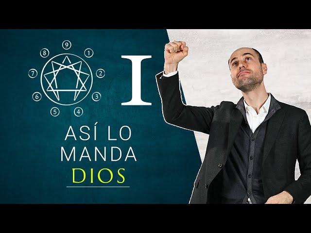 ¡Como Dios Manda! La búsqueda de la perfección del Eneatipo 1 |Enea-Show