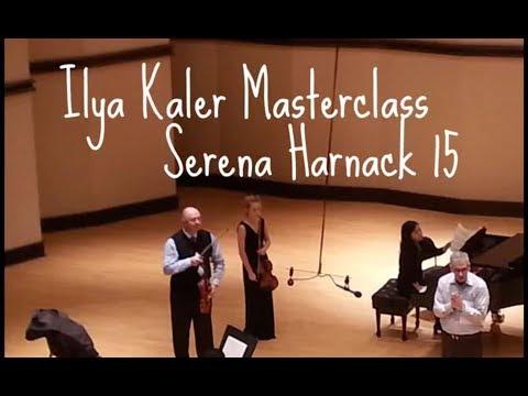 Ilya Kaler Masterclass - Serena Harnack 15, Tchaikovsky Concerto I