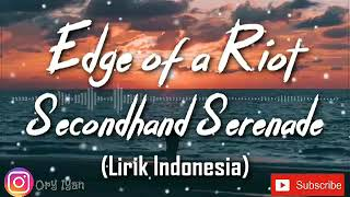 Download Mp3 Edge Of A Riot || Secondhand Serende
