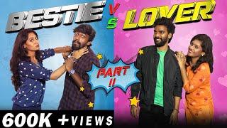 Bestie vs Lover - 2   Finally
