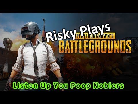 Risky Play Player Unknown's Battleground I Wan'a Be The Very Best ... Wrong Game