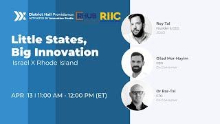 4/13 Little States, Big Innovation | District Hall Providence | RI