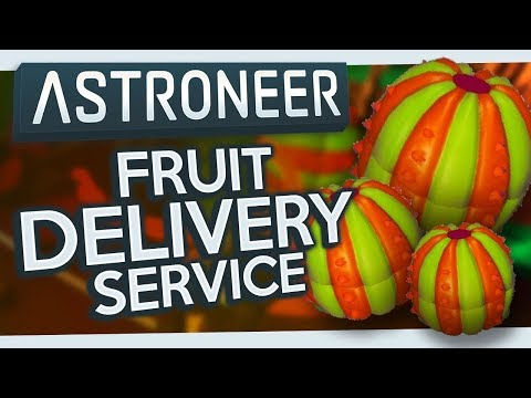 Astroneer #6 - Fruit Delivery Service