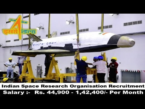 Indian Space Research Organisation Recruitment 2017 | Latest