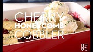 Cherry Honeycomb Cobbler | Eat This Now | Better Homes & Gardens