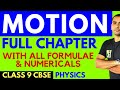 MOTION (FULL CHAPTER) WITH NUMERICALS AND ALL FORMULAS   9TH CBSE