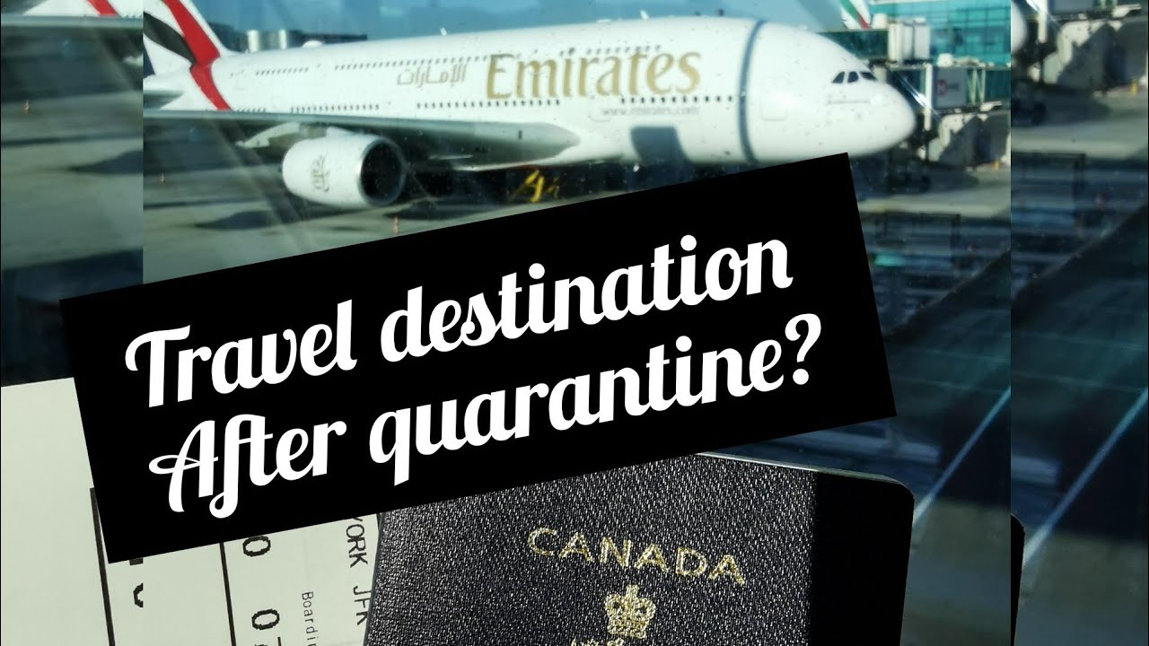 Travel Destination after Quarantine, Any Suggestions ...